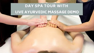 Tandem Abhyanga Live Demo (Ayurvedic Massage) | Day Spa Tour - CA College of Ayurveda
