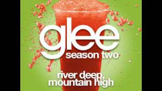 Glee - River Deep, Mountain High [LYRICS]