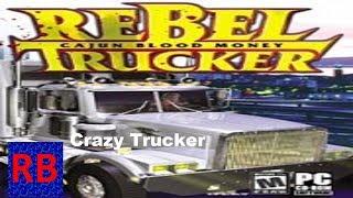 Retrobasuras 35: Rebel Trucker: Cajun Blood Money.