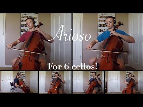 Arioso — Bach Cello Song Played On 6 Cellos!