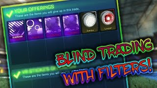BLIND TRADING USING FILTERS! | *INSANE* BLIND TRADING | Rocket League