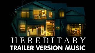 HEREDITARY Trailer Music Version | Proper Movie Trailer Theme Song