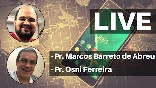 Live 26/05/2020 Pr. Marcos e Pr. Osni
