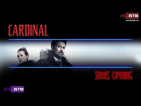 Cardinal - Season 1 - Opening