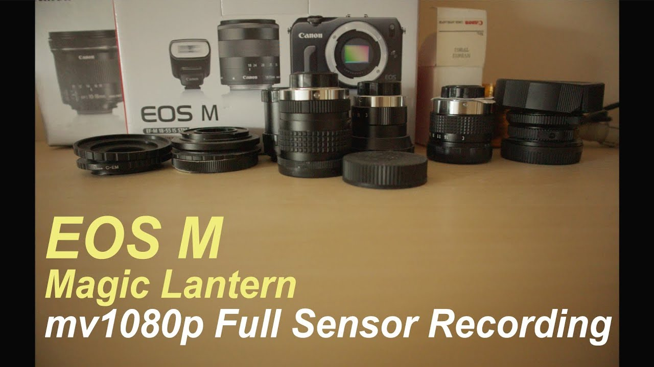 Canon EOS M Magic Lantern RAW - Full Sensor mv1080p Test