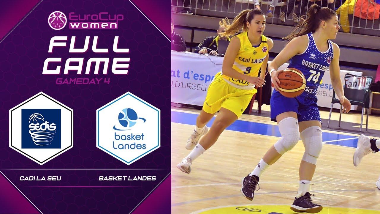 Cadi La Seu v Basket Landes - Full Game - EuroCup Women 2019