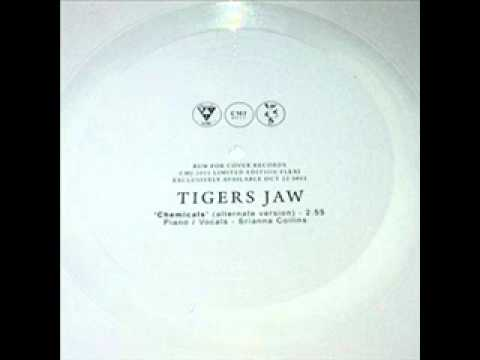 Tigers Jaw - Chemicals (Alternate Version)