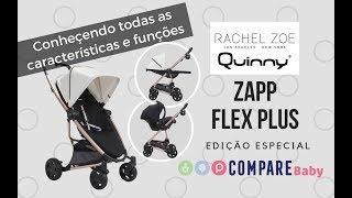 Carrinho QUINNY ZAPP Flex Plus RACHEL ZOE | o Carrinho da SABRINA SATO