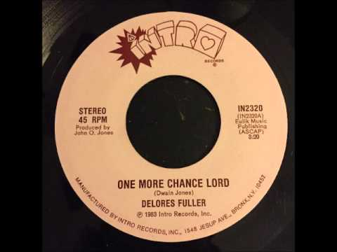 delores fuller - one more chance lord - modern soul gospel 45 on intro