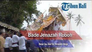 Video Viral, Video Bade Roboh saat Memasuki Setra di Marga, Tabanan download MP3, 3GP, MP4, WEBM, AVI, FLV Juli 2018