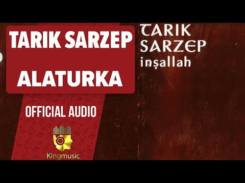 Tarık Sarzep - Alaturka - ( Official Audio )