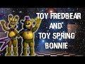 [FNAF | Speed Edit] Making Toy Fredbear and Toy Spring Bonnie