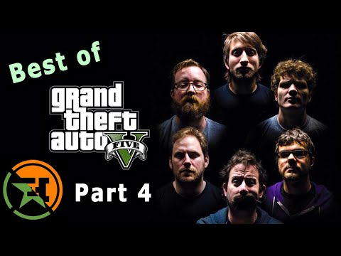 The Very Best of GTA V | Part 4 | AH | Achievement Hunter