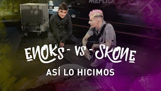 ¿Quién está detrás de Enoks? Así se hizo la batalla más dura de Skone | Réplica