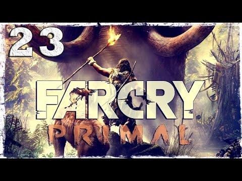 Смотреть прохождение игры Far Cry Primal. #23: Похитители тотемов.