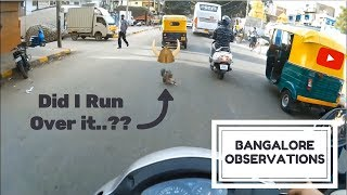 Bangalore Observations 01 || Pulled over by Traffic Police || Close Calls || Filtering in Traffic