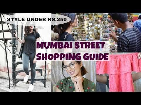 Complete Guide to Street Shopping in Mumbai! Haul under Rs.250