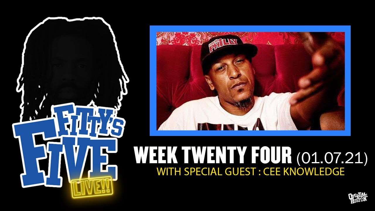 Fittys Five : Week 24 : Hosted By Fitty The Ceaser w/ special guest Cee Knowledge