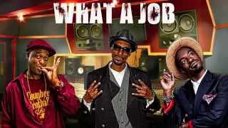 WHAT A JOB - Devin The Dude Feat Snoop Dogg and Andre