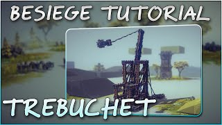Besiege Alpha Tutorial #3 - How To Make A Trebuchet (gravity Powered)