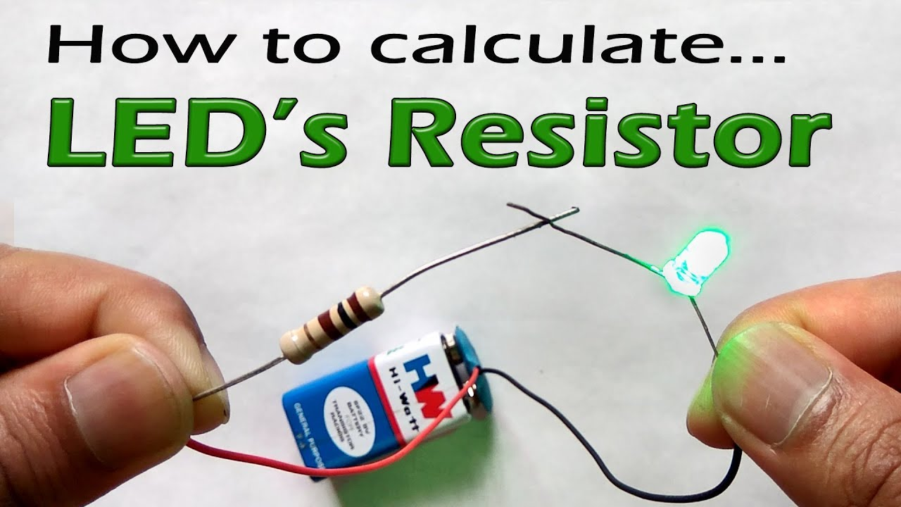 How To Select Resistor Value For Led With Simple Calculation Ohm S Law Youtube