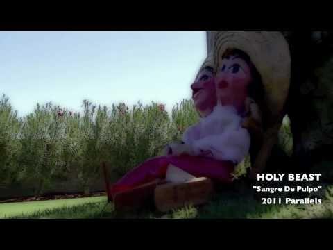 "HOLY BEAST ""Sangre De Pulpo"""