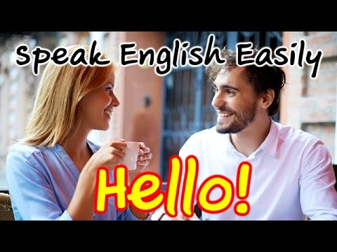 Speak English Easily - Getting to Know Each Other | Basic English Conversation