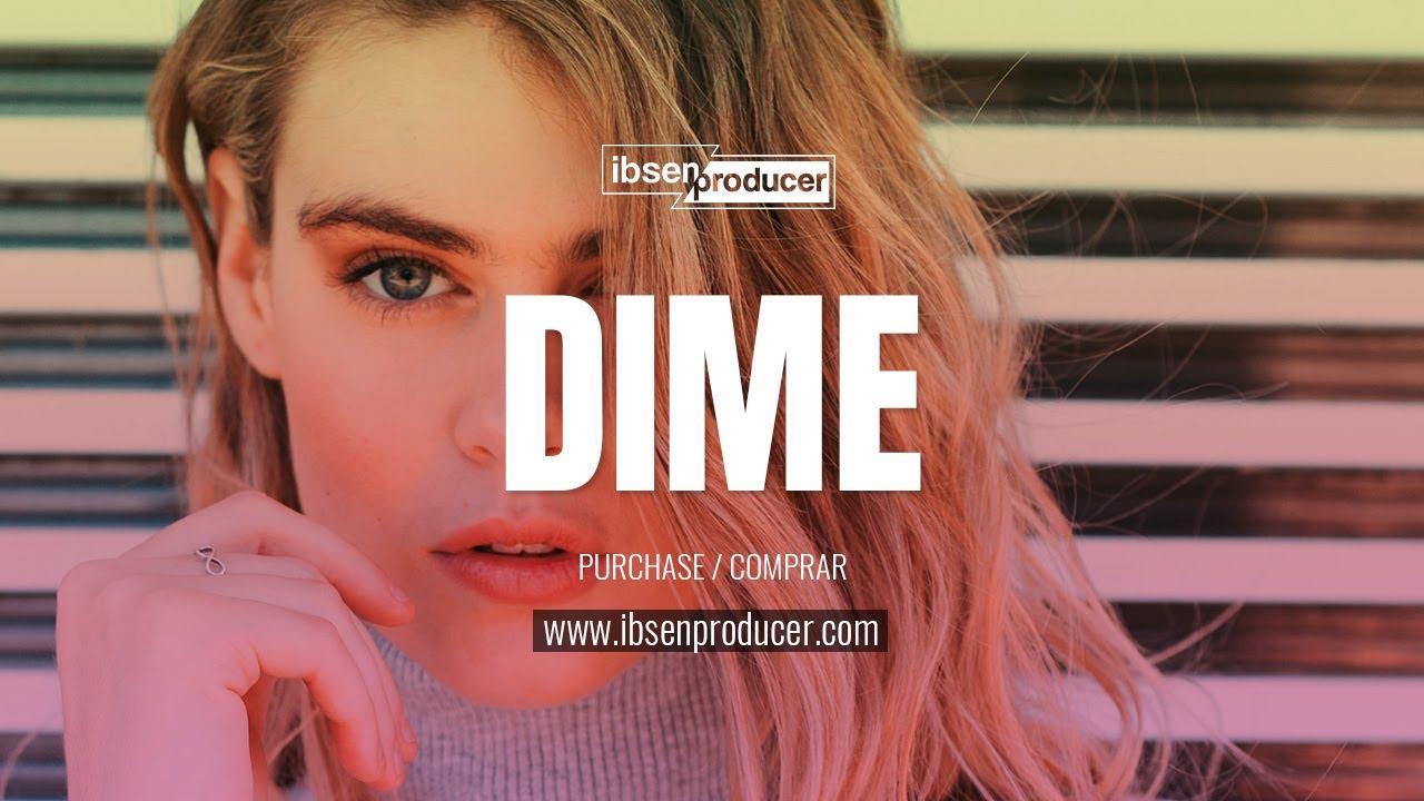 "PISTA DE REGGAETON 2020 - 💋""Dime""💋 - BASE DE REGGAETON 2020 Estilo Yandel Type Beat"