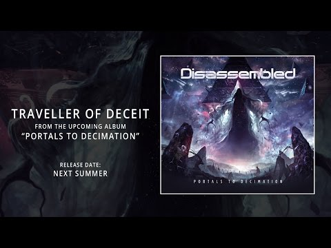 DISASSEMBLED - Traveller of Deceit