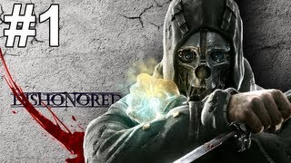 Dishonored The Knife of Dunwall Gameplay Walkthrough Part 1 No Commentary