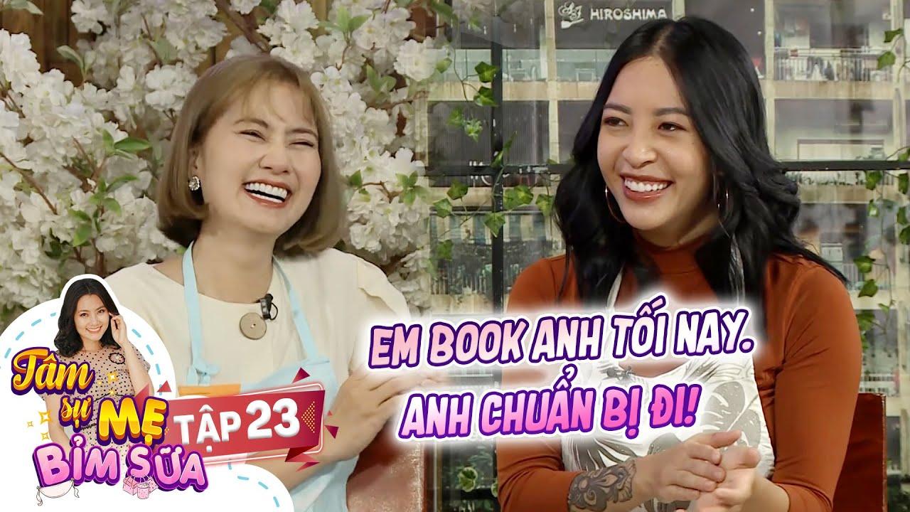 Tâm Sự Mẹ Bỉm Sữa | Tập 23: Hana Giang Anh chia sẻ cách book chồng không chán ngay sau khi sinh