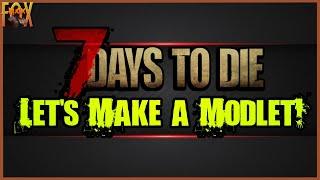 7 أيام ليموت A18 - دعونا جعل Modlet! الشعيب التعليمي تيار سلسلة [النهب إصلاح 2/6]
