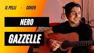 Nero ~ gazzelle (cover) -