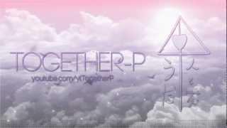 [Together-P] Megumeru メグメル - TV size [Shuuji x Koromaru]