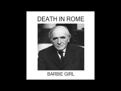 Death in Rome - Barbie Girl (Aqua Cover)