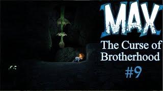 ПОТЕРЯННЫЙ ВО ТЬМЕ ► ГЛАВА 3-1  ► Max: The Curse of Brotherhood ► #9