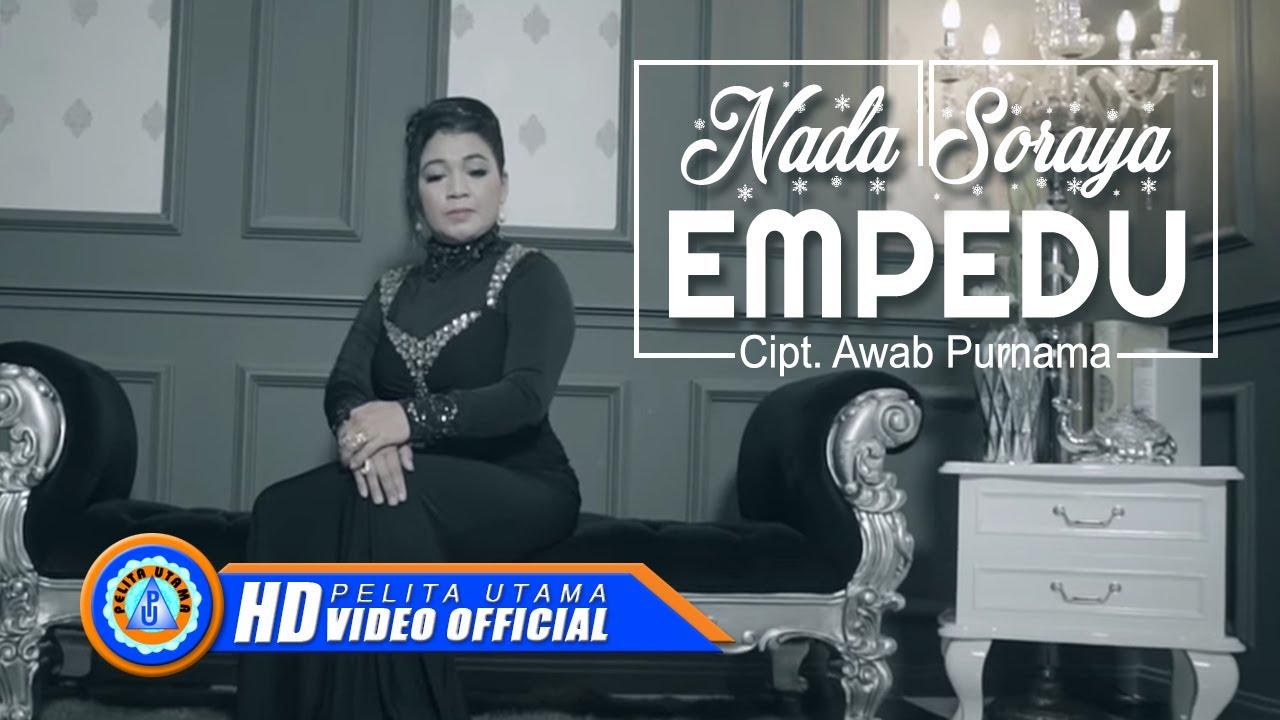Nada Soraya - EMPEDU (Official Music Video )