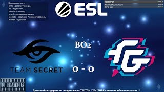 [RU] Team Secret vs. Forward Gaming - ESL One Katowice 2019 BO2 @4liver_r