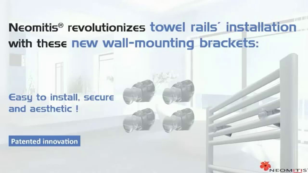 Towel Rails Installation With Neomitis Wall Mounting Brackets