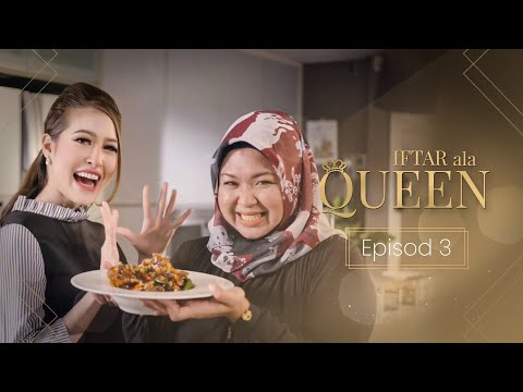 Iftar Ala Queen - Episod 3
