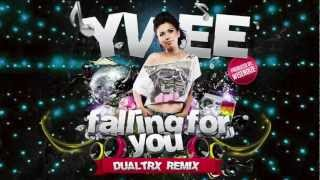 Yvee - Falling for you (Official Dualtrx Remix)