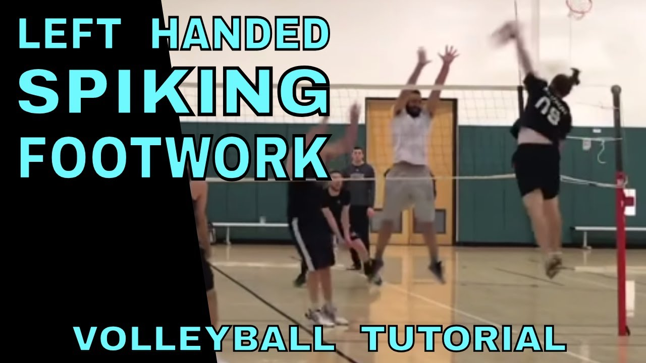 Left Handed Spiking Footwork Volleyball Tutorial How To Spike Left Handed Youtube
