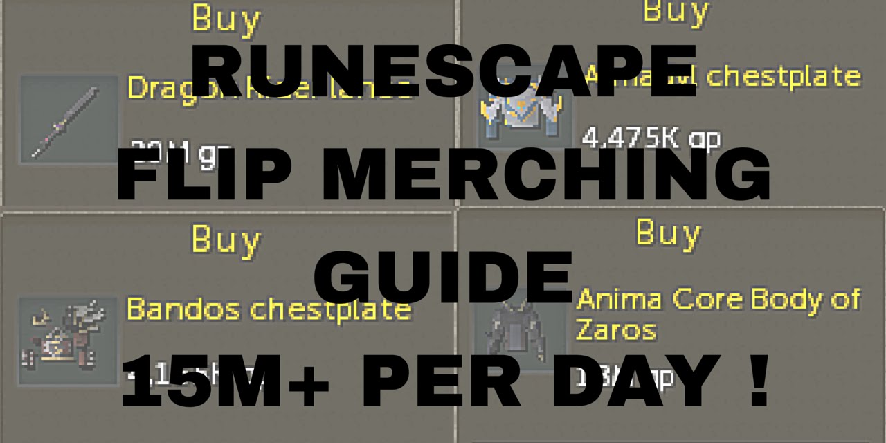 Runescape 3 Flipping Guide 2016 15m+ PER DAY!! GWD ITEMS (Flipchat1)