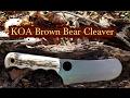 KOA Brown Bear Cleaver Combo Review