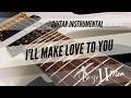 Boyz II Men - I'll Make Love To You Instrumental Guitar Cover - AllOutJL