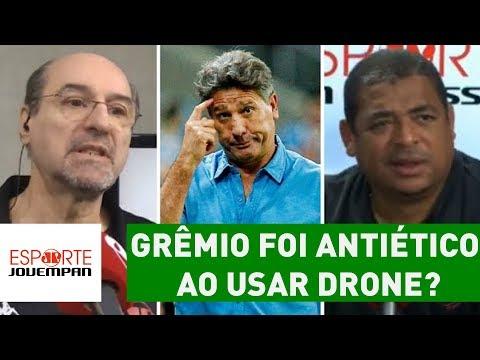 Grêmio foi ANTIÉTICO ao usar DRONE? Veja DEBATE!