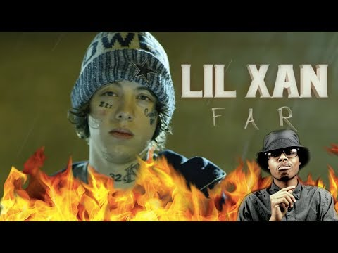 Next Big Artist? | Lil Xan - Far | Reaction