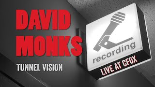 David Monks  LIVE Acoustic version - Tunnel Vision