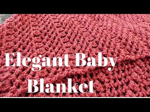 Youtube Crocheting A Blanket : Elegant Baby Blanket - Crochet Tutorial - YouTube