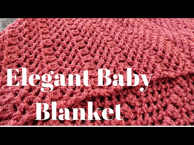 Elegant Baby Blanket Free Crochet Tutorial